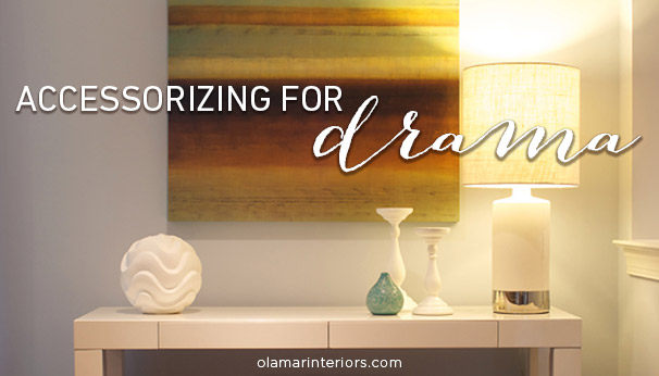 Simple Tips for Layering and Accessorizing your Surfaces for Drama